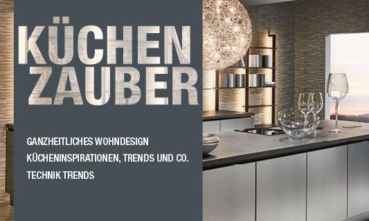 Küchenzauber: Das Küchenplus Lifestyle Magazin.